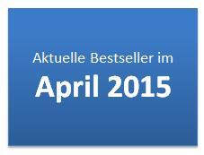 Aktuelle Bestseller im April 2015